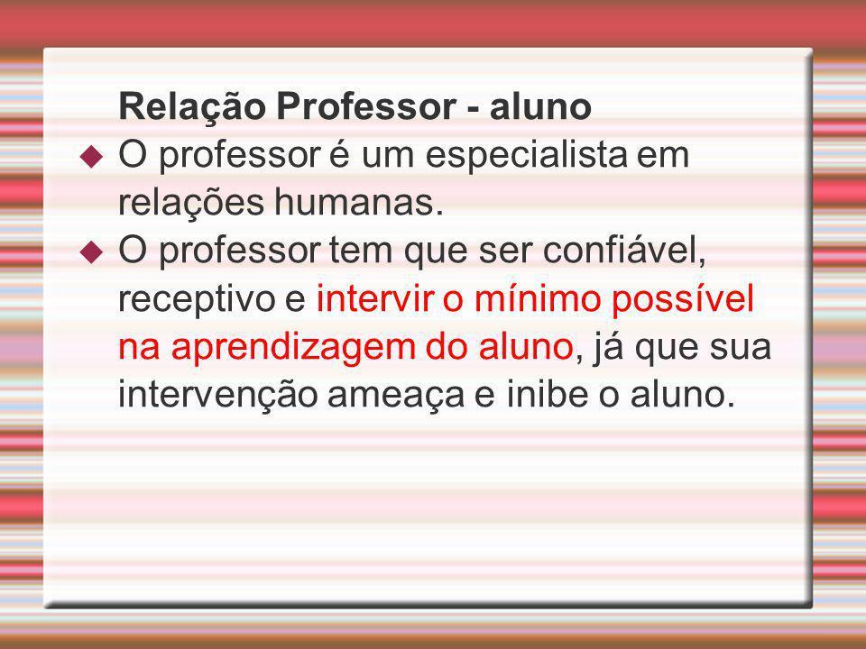 O professor é um especialista em relações humanas.