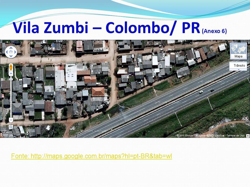 Vila Zumbi – Colombo/ PR (Anexo 6)