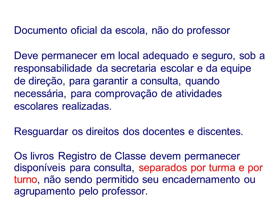 Documento oficial da escola, não do professor