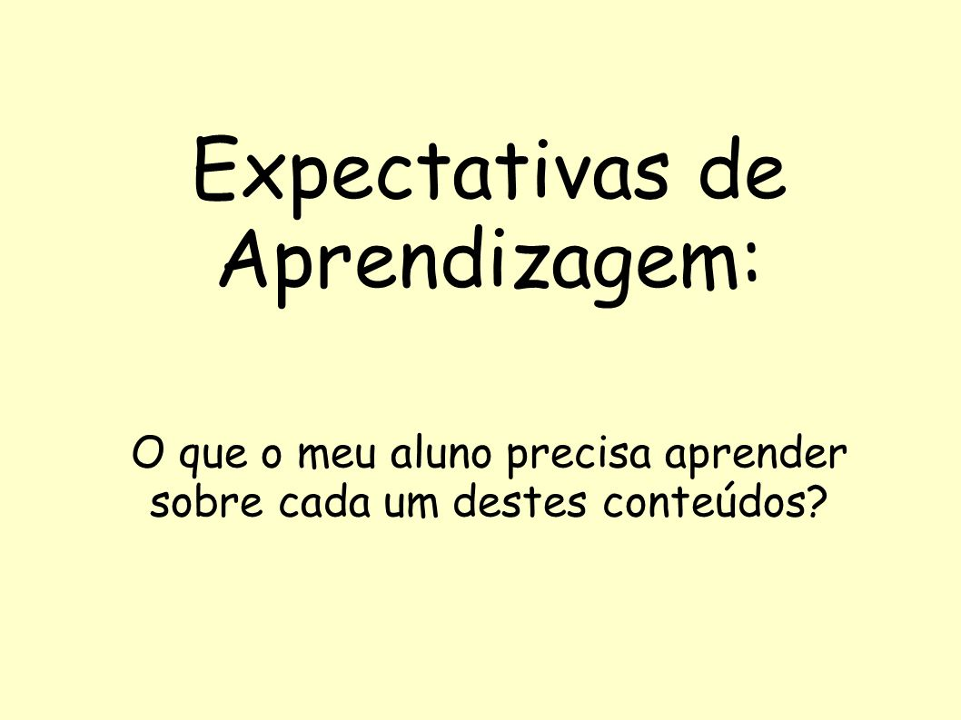 Expectativas de Aprendizagem: