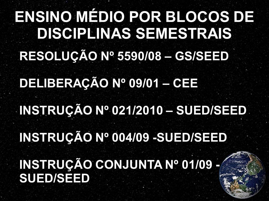 ENSINO MÉDIO POR BLOCOS DE DISCIPLINAS SEMESTRAIS