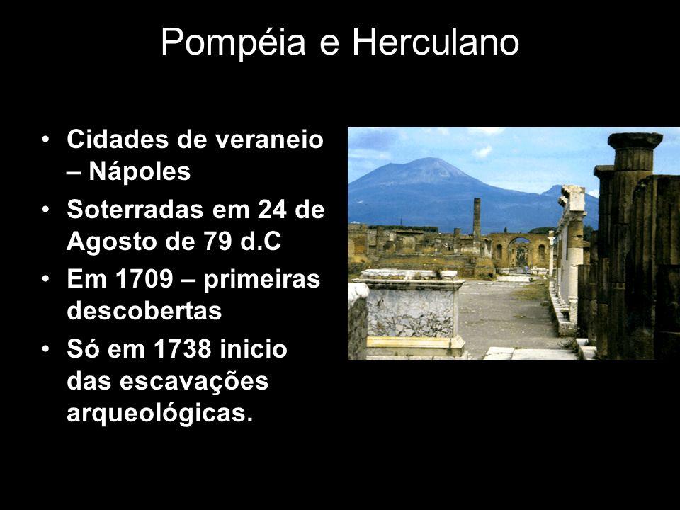 Pompéia e Herculano Cidades de veraneio – Nápoles