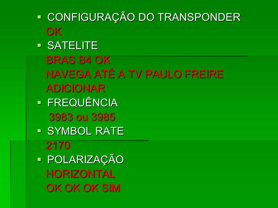 CONFIGURAÇÃO DO TRANSPONDER