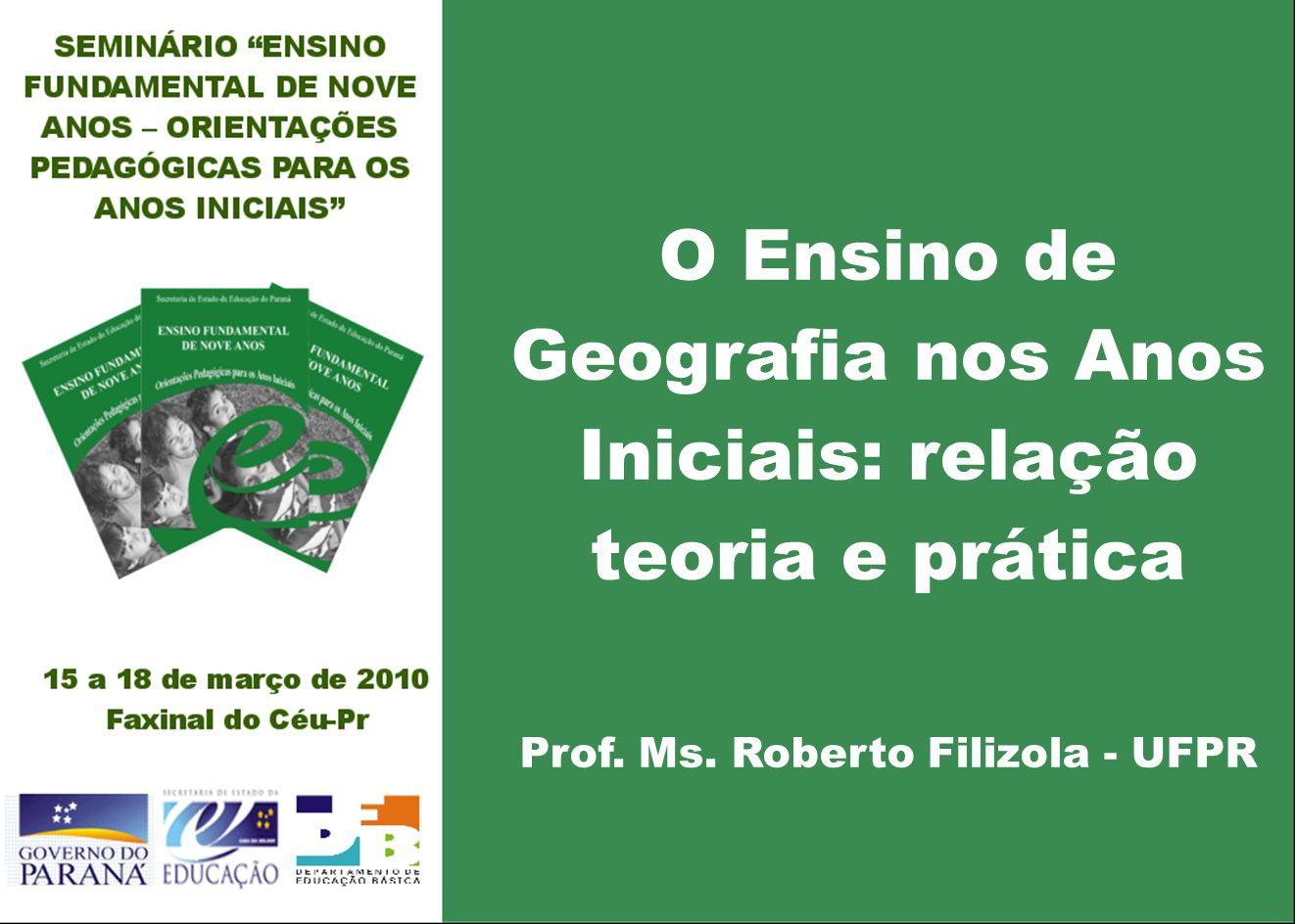 O Ensino de Geografia nos Anos Iniciais: relação teoria e prática