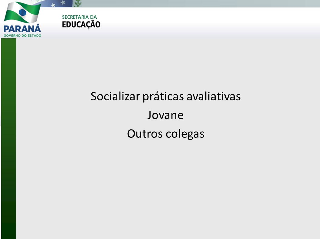 Socializar práticas avaliativas