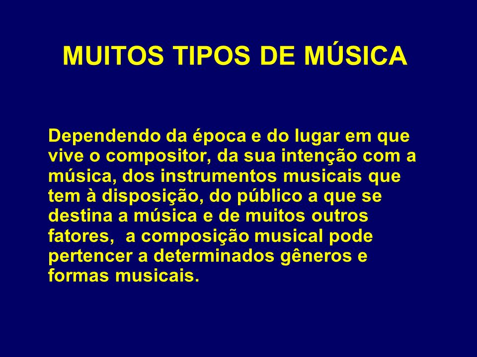 MUITOS TIPOS DE MÚSICA