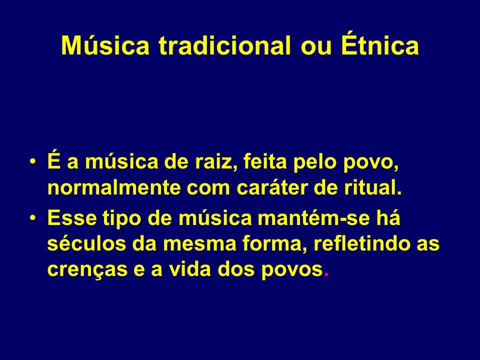 Música tradicional ou Étnica