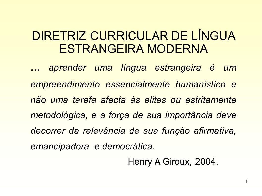 DIRETRIZ CURRICULAR DE LÍNGUA ESTRANGEIRA MODERNA