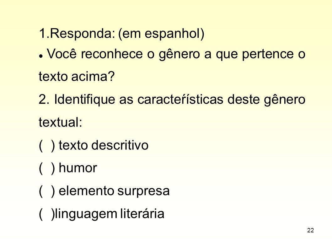 1.Responda: (em espanhol)