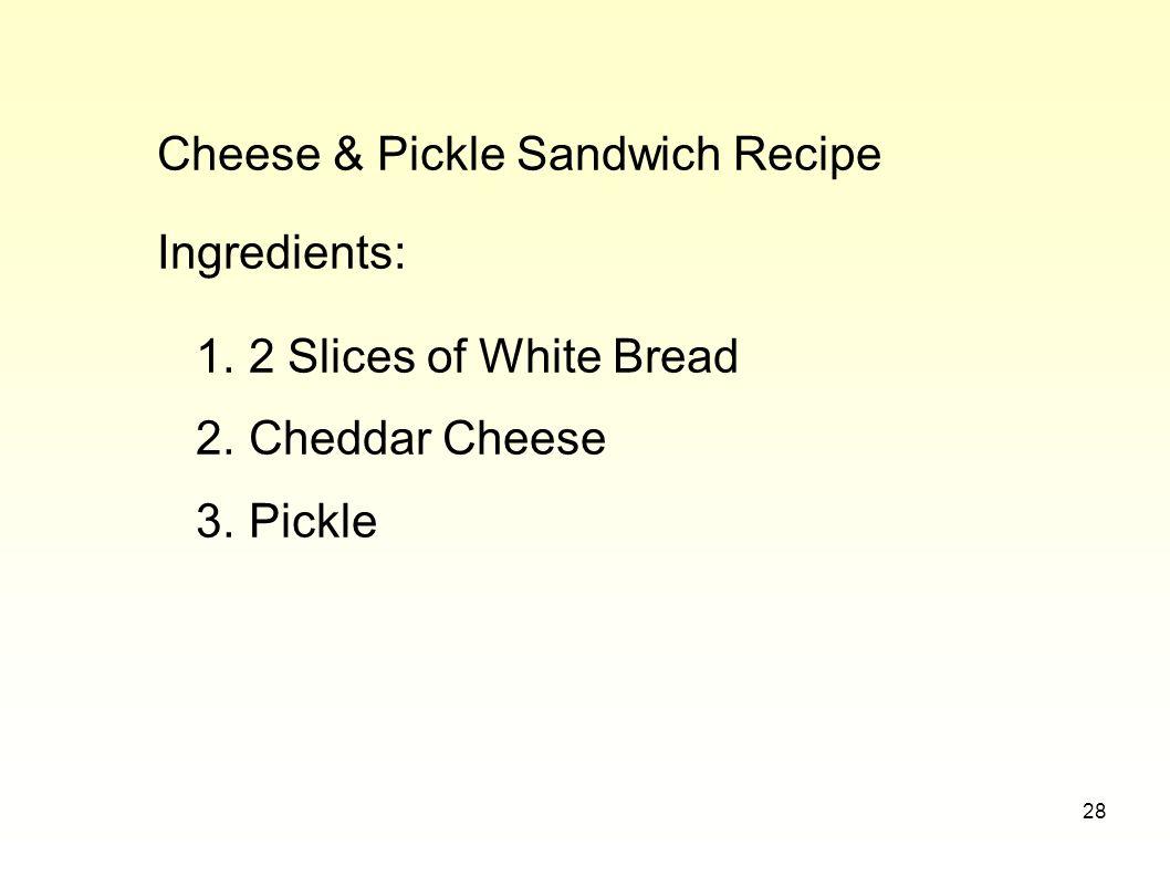 Cheese & Pickle Sandwich Recipe