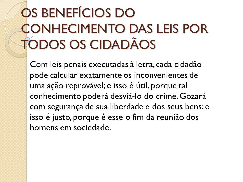 OS BENEFÍCIOS DO CONHECIMENTO DAS LEIS POR TODOS OS CIDADÃOS