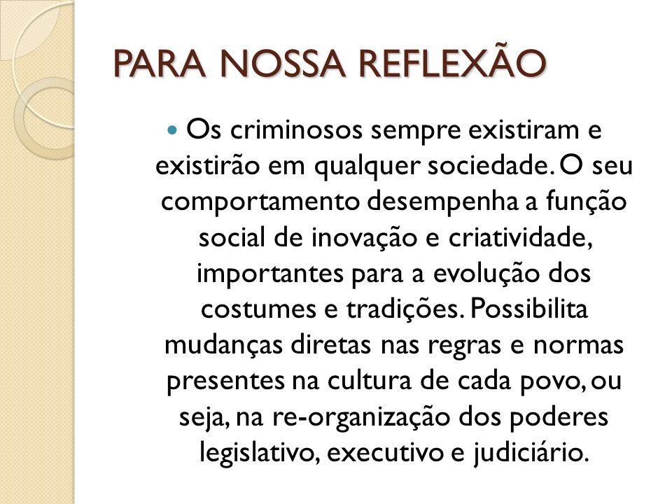 PARA NOSSA REFLEXÃO