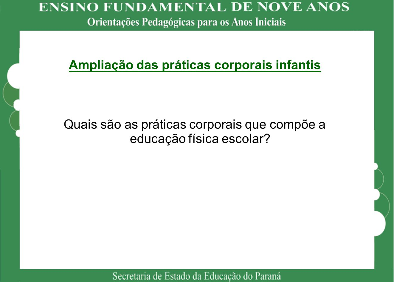 Ampliação das práticas corporais infantis