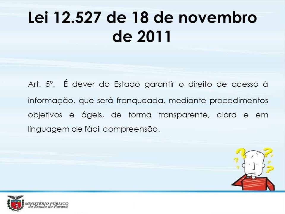 Lei 12.527 de 18 de novembro de 2011
