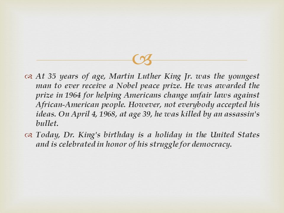 At 35 years of age, Martin Luther King Jr