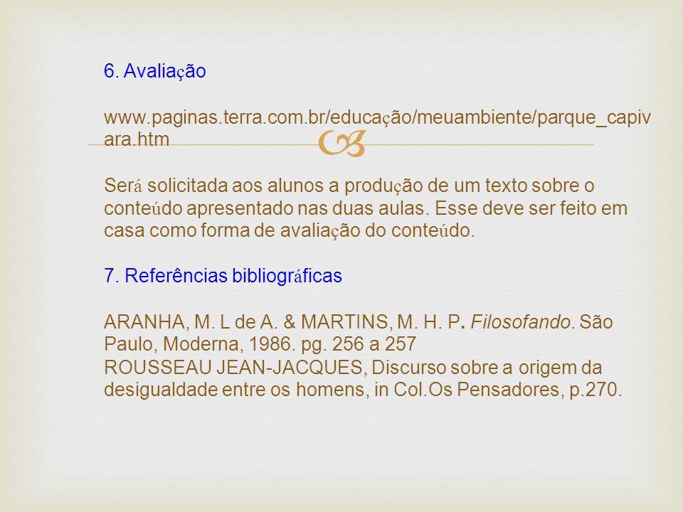 6. Avaliação www. paginas. terra. com