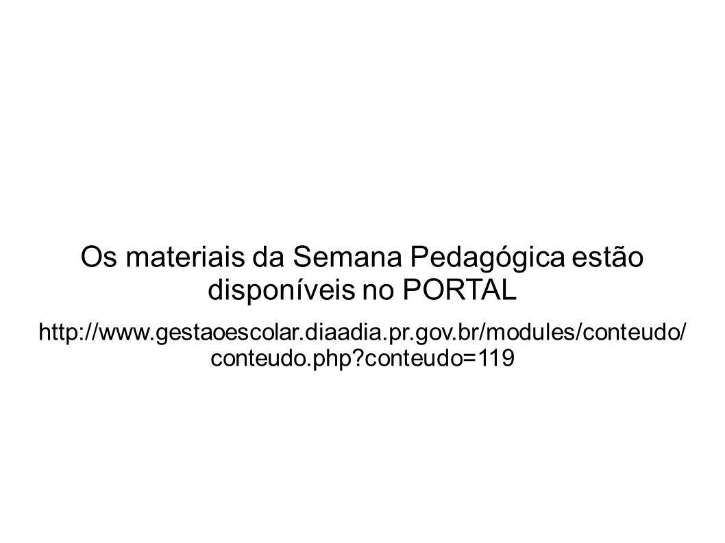 Os materiais da Semana Pedagógica estão disponíveis no PORTAL