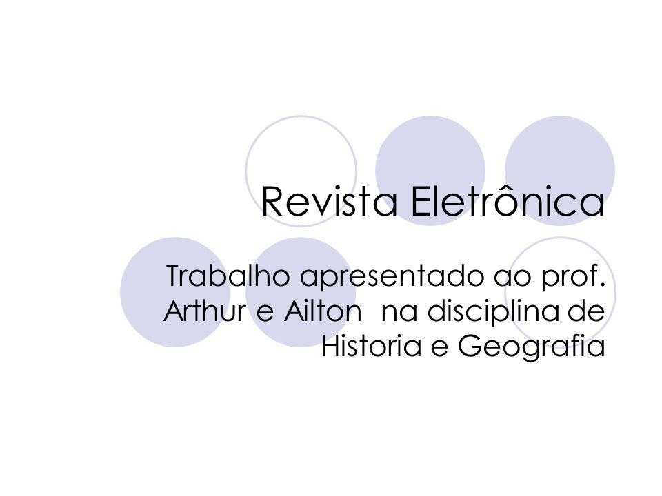 Revista Eletrônica Trabalho apresentado ao prof.