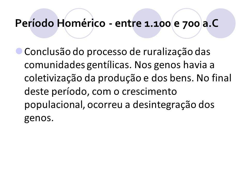 Período Homérico - entre 1.100 e 700 a.C