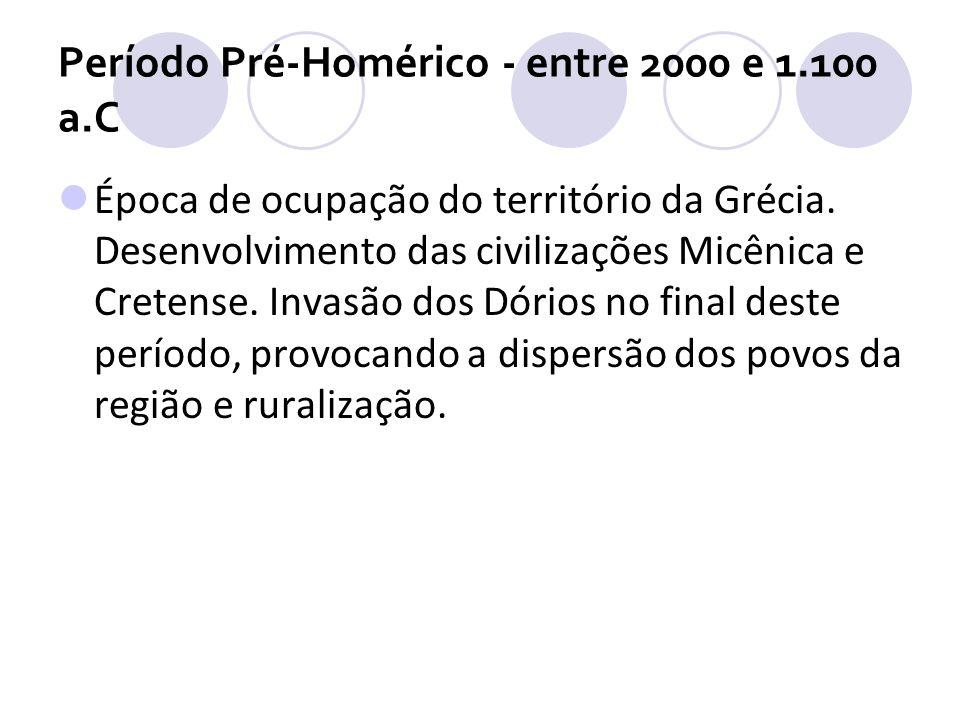 Período Pré-Homérico - entre 2000 e 1.100 a.C
