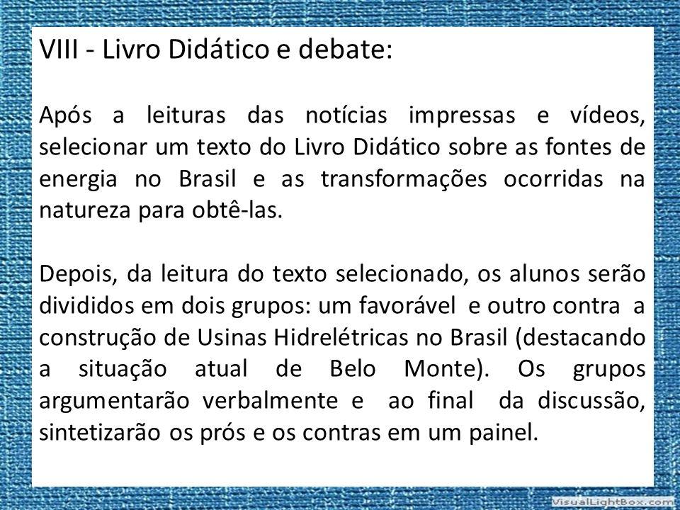 VIII - Livro Didático e debate: