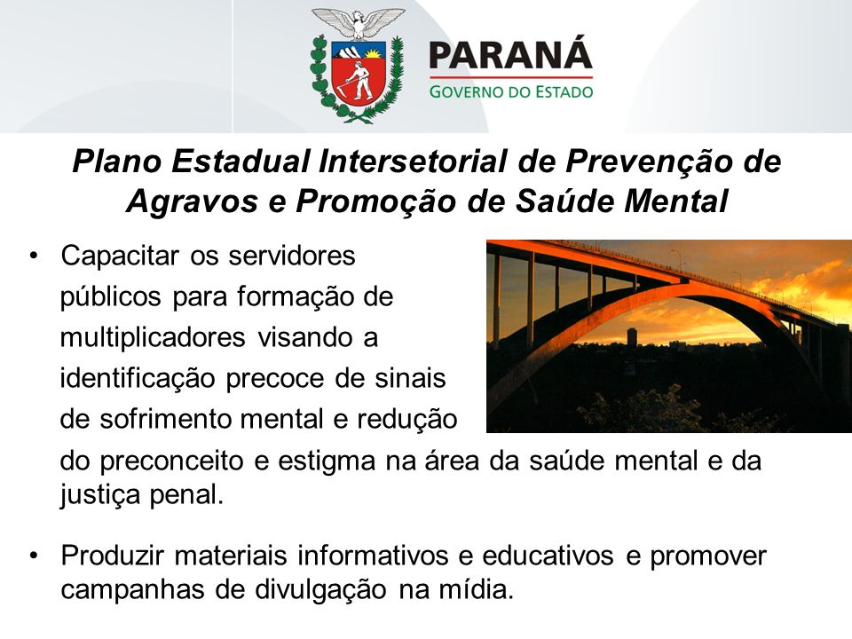 Plano Estadual Intersetorial de Prevenção de Agravos e Promoção de Saúde Mental