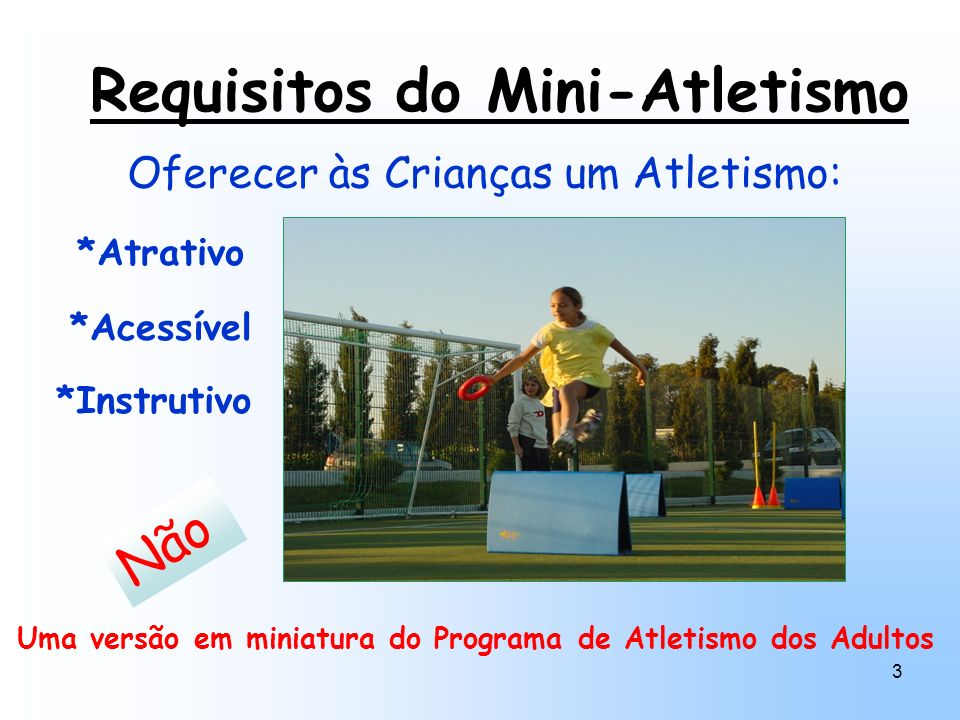 Requisitos do Mini-Atletismo