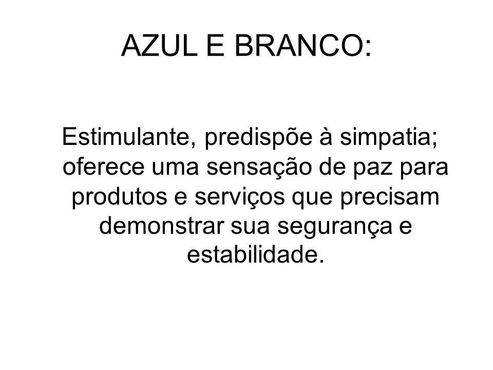 AZUL E BRANCO:
