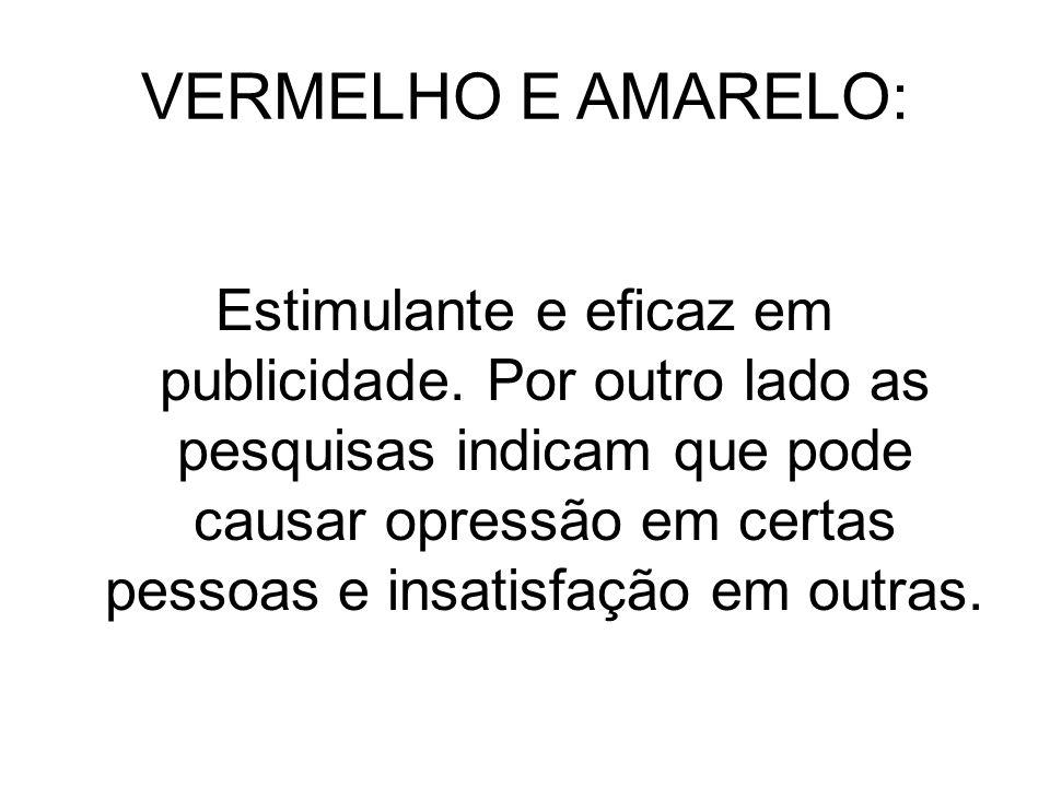 VERMELHO E AMARELO: