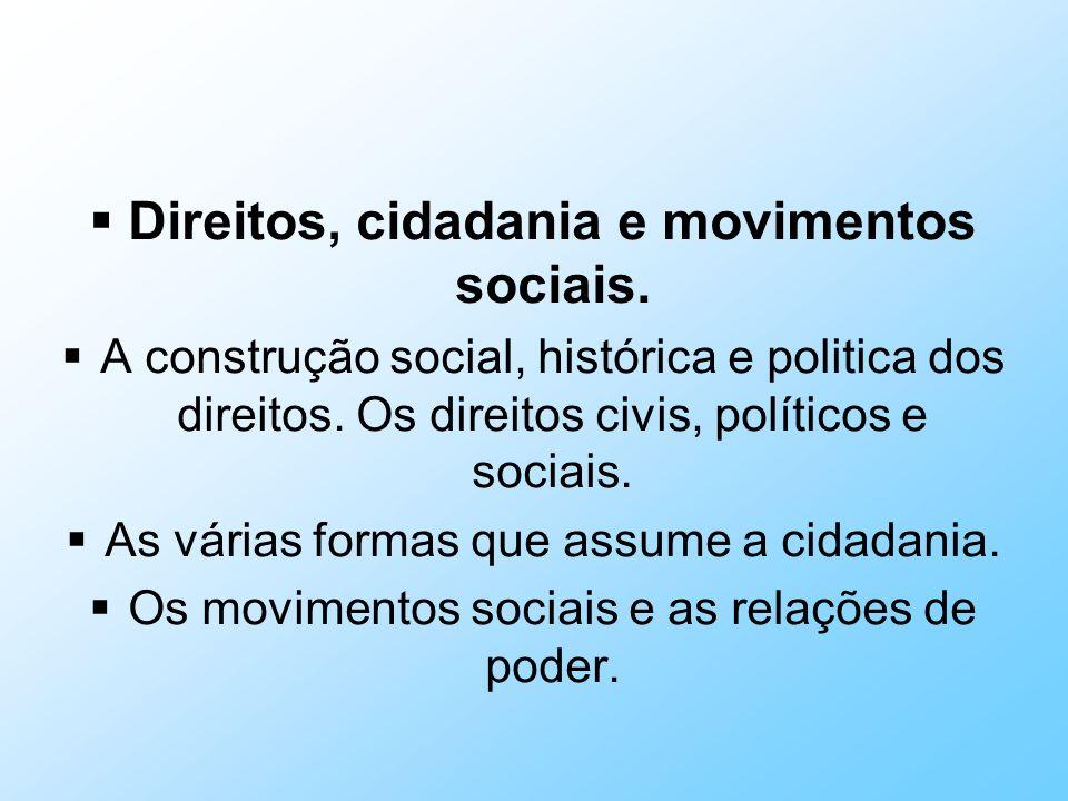 Direitos, cidadania e movimentos sociais.