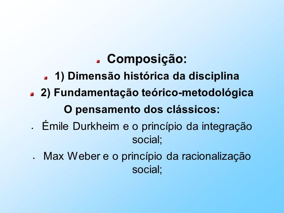 Composição: 1) Dimensão histórica da disciplina