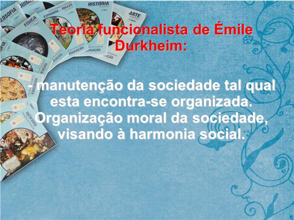 Teoria funcionalista de Émile Durkheim: