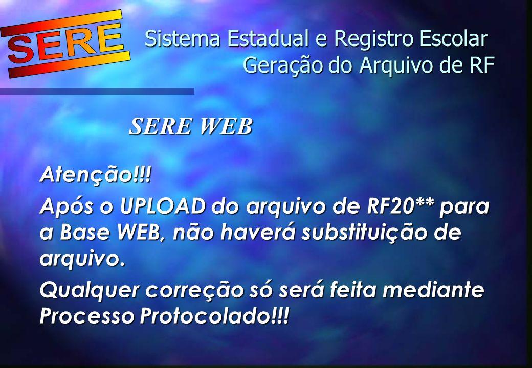 Sistema Estadual e Registro Escolar Geração do Arquivo de RF