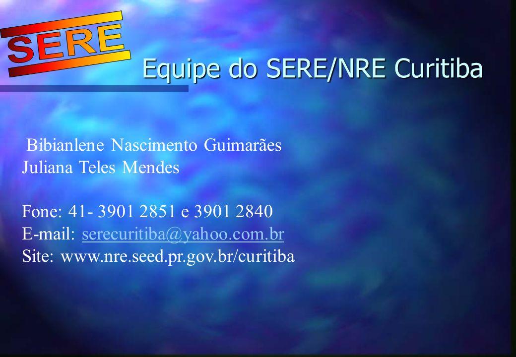 Equipe do SERE/NRE Curitiba
