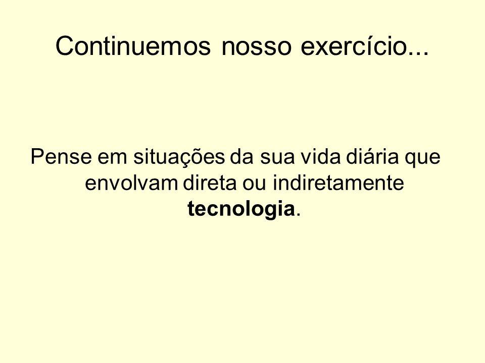 Continuemos nosso exercício...