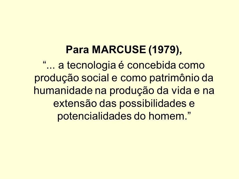 Para MARCUSE (1979),