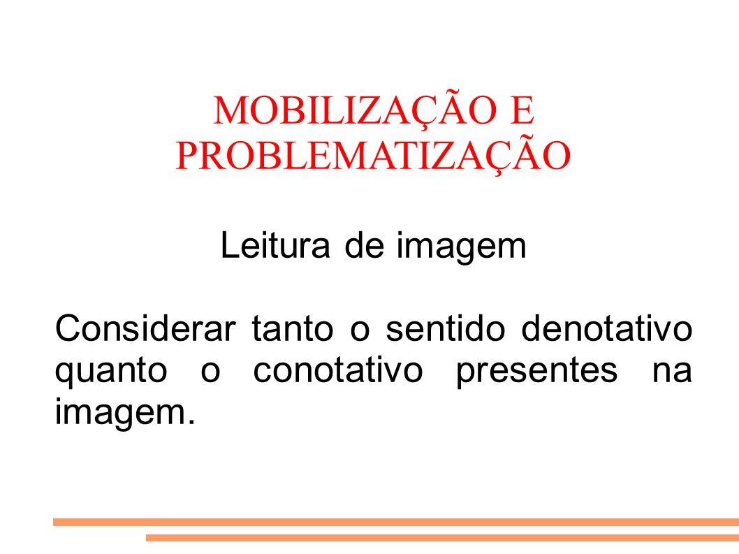 MOBILIZAÇÃO E PROBLEMATIZAÇÃO