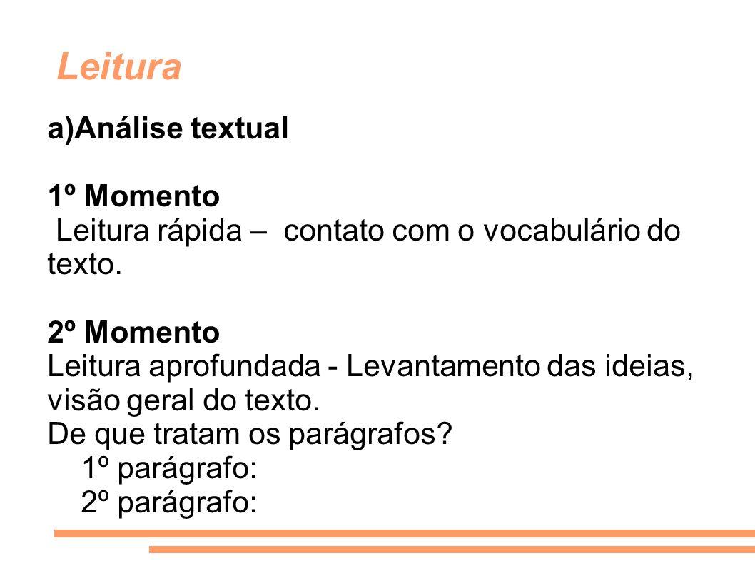Leitura a)Análise textual 1º Momento