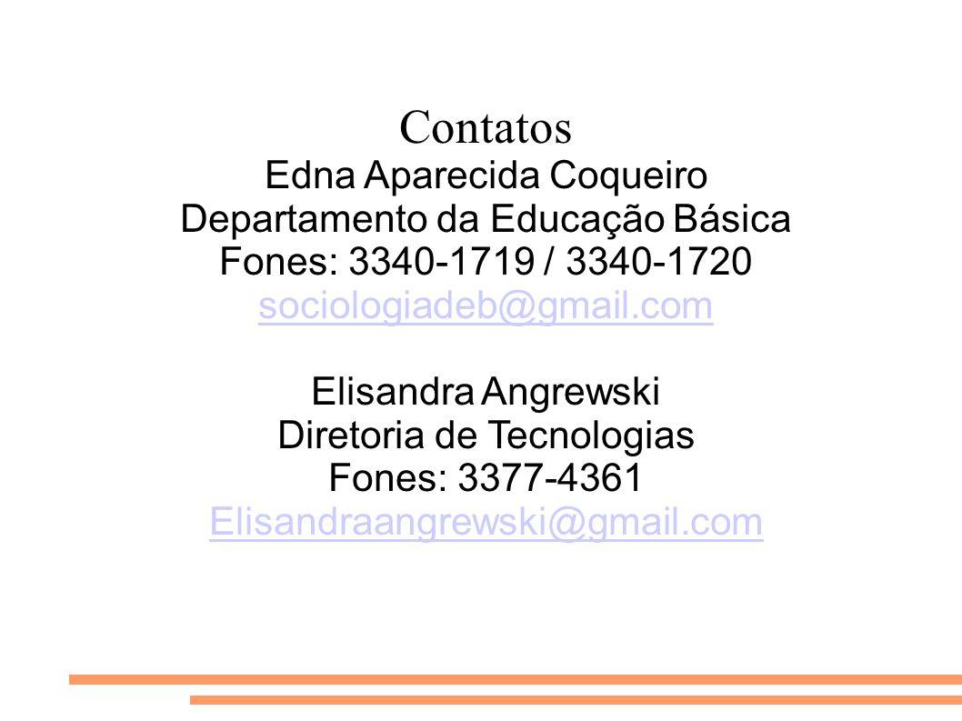 Contatos Edna Aparecida Coqueiro Departamento da Educação Básica
