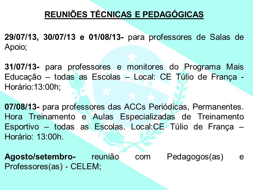REUNIÕES TÉCNICAS E PEDAGÓGICAS