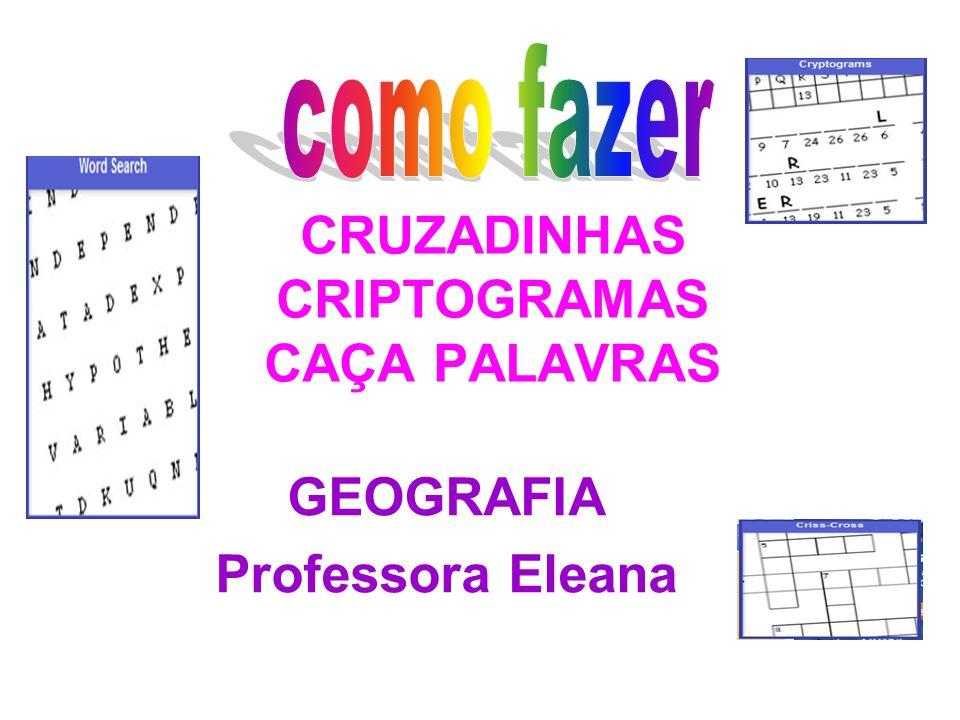 CRUZADINHAS CRIPTOGRAMAS CAÇA PALAVRAS