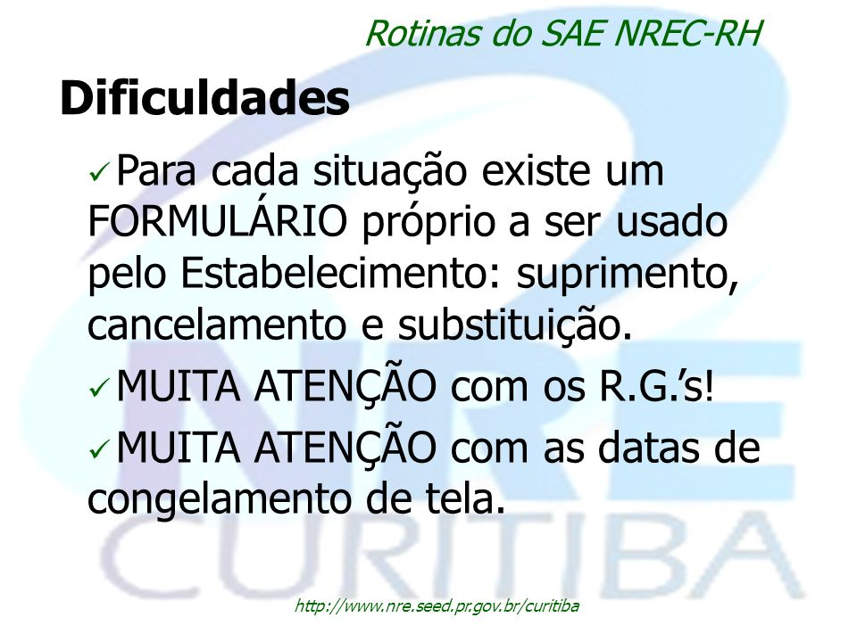 Rotinas do SAE NREC-RHDificuldades.