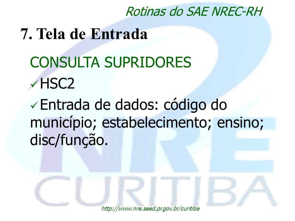 7. Tela de Entrada CONSULTA SUPRIDORES HSC2