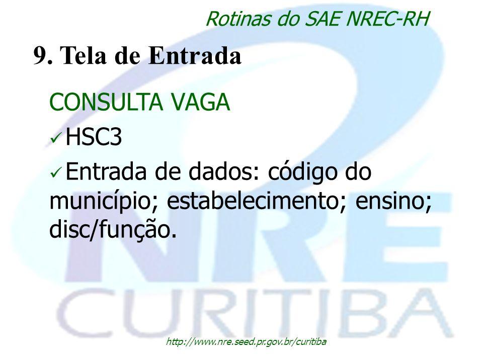9. Tela de Entrada CONSULTA VAGA HSC3