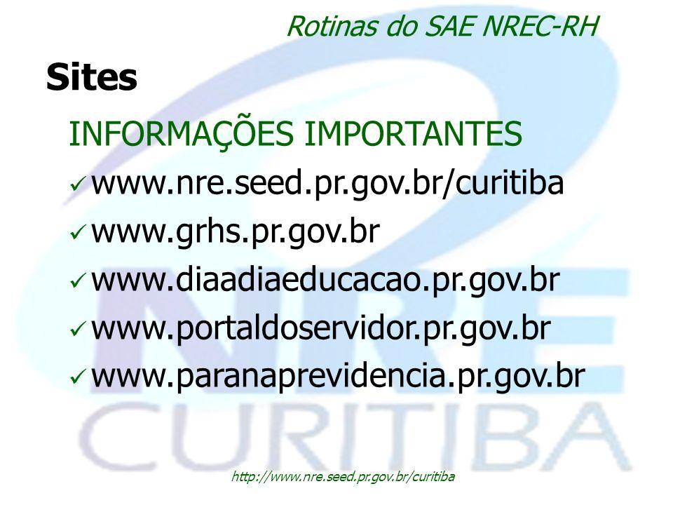 Sites INFORMAÇÕES IMPORTANTES www.nre.seed.pr.gov.br/curitiba
