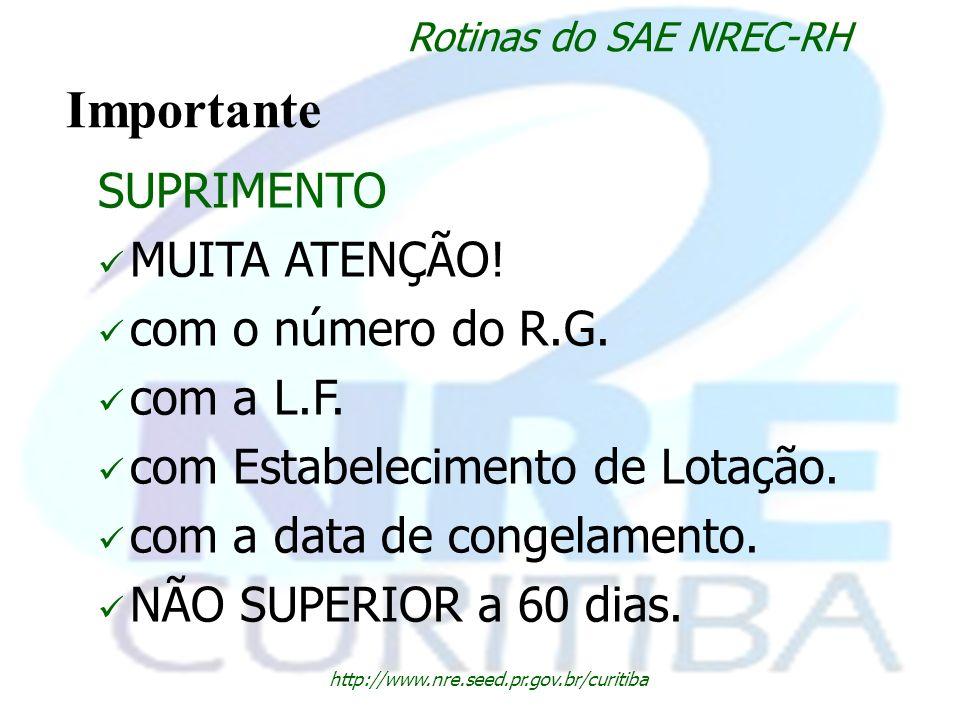 Importante SUPRIMENTO MUITA ATENÇÃO! com o número do R.G. com a L.F.