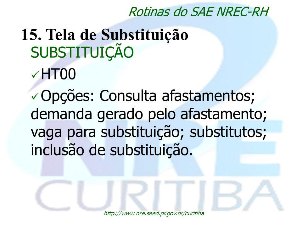 15. Tela de Substituição SUBSTITUIÇÃO HT00