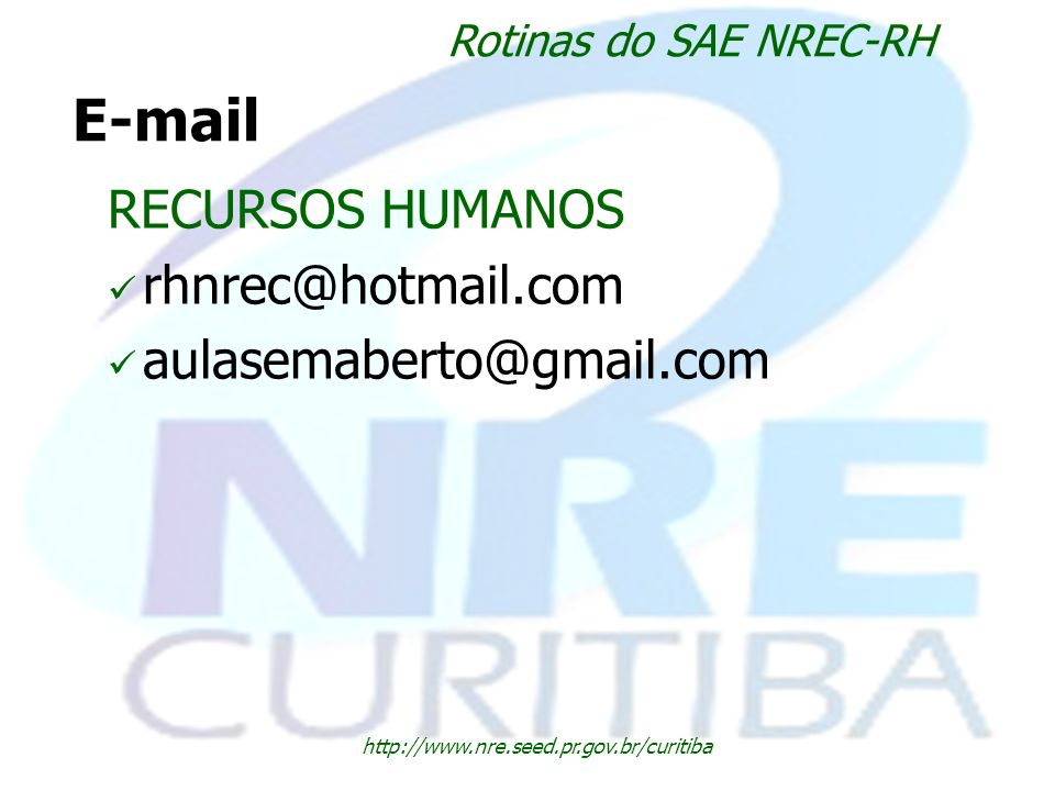 E-mail RECURSOS HUMANOS rhnrec@hotmail.com aulasemaberto@gmail.com
