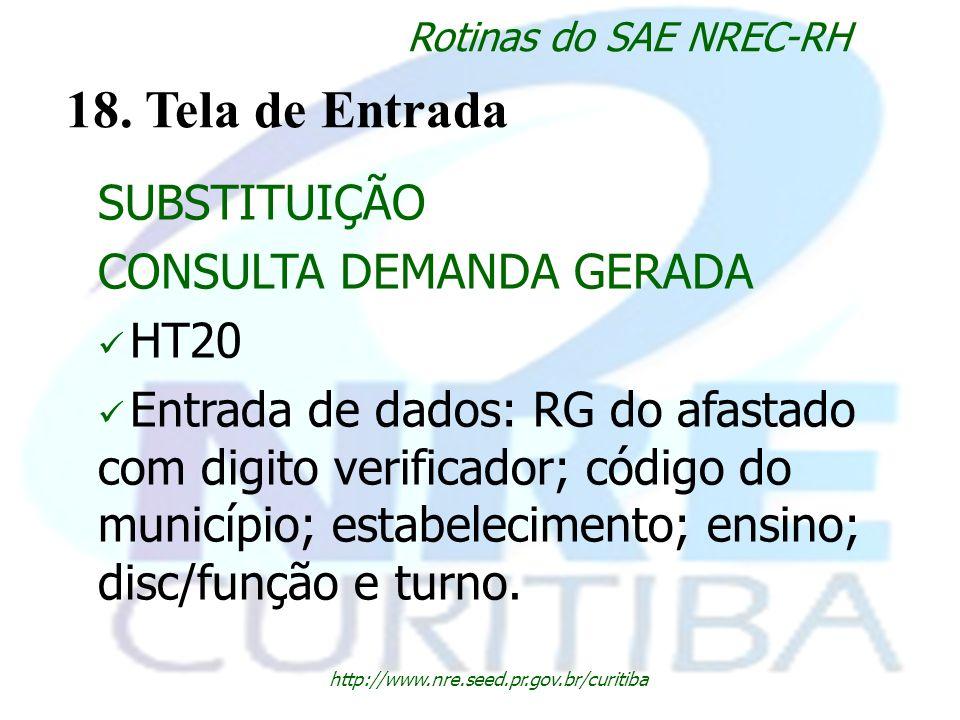 18. Tela de Entrada SUBSTITUIÇÃO CONSULTA DEMANDA GERADA HT20
