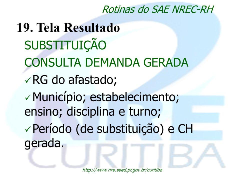 19. Tela Resultado SUBSTITUIÇÃO CONSULTA DEMANDA GERADA